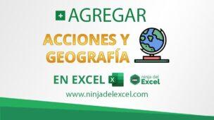 Agregar_Acciones_y_Geografía_en_Excel