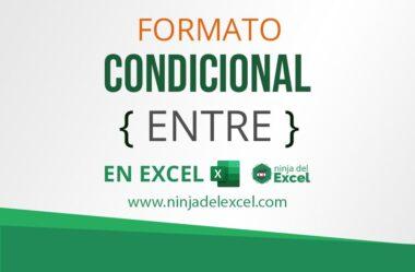 Formato Condicional en Excel (Entre Datos)
