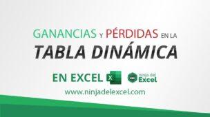 Pérdidas_y_Ganancias_en_la_Tabla_Dinámica_de_Excel