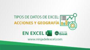 Tipos_de_Datos_de_Excel_Acciones_y_Geografía