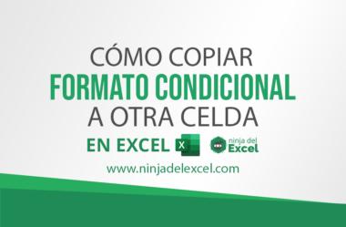 Copiar Formato Condicional a Otra Celda de Excel