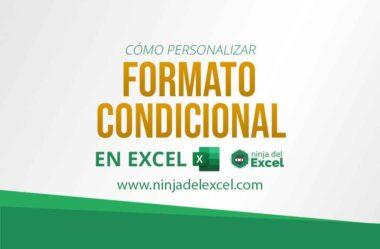 Cómo Personalizar el Formato Condicional en Excel