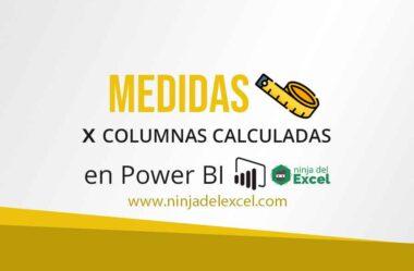 Medidas x Columnas Calculadas en Power BI