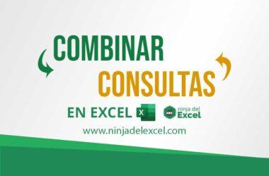 Cómo Combinar Consultas en Excel por Power Query