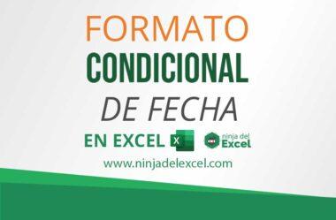 Cómo Dar Formato Condicional de Fecha en Excel