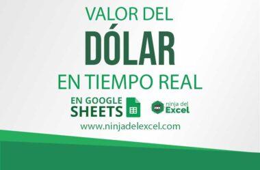 Valor del Dólar en Tiempo Real en Google Sheets