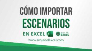 Cómo-Importar-Escenarios-en-Excel