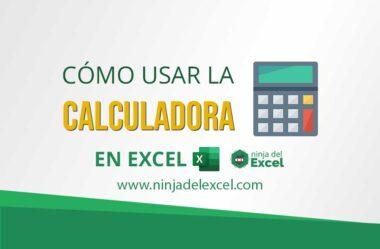Cómo Agregar y Usar la Calculadora en Excel