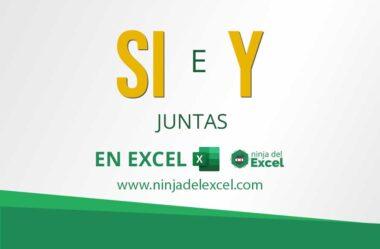 Función SI con Y en Excel: Aprenda a usar las dos juntas