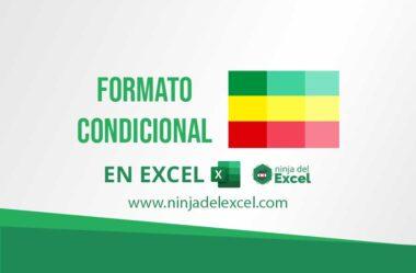 Como Hacer Formato Condicional en Excel