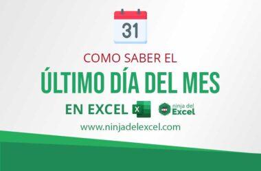 Como Saber el Último día del Mes en Excel