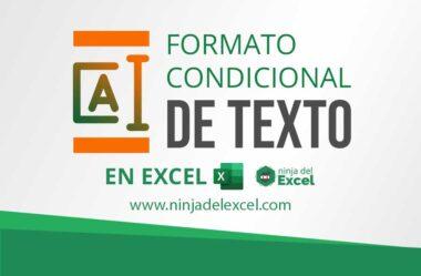 Formato Condicional de Texto en Excel