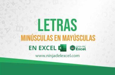 Letras Minúsculas en Mayúsculas en Excel