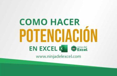 Como Hacer Potenciación en Excel