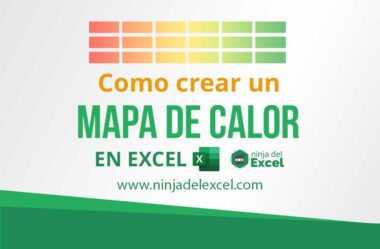 Como Crear un Mapa de Calor en Excel