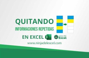 Quitando Informaciones Repetidas en Excel